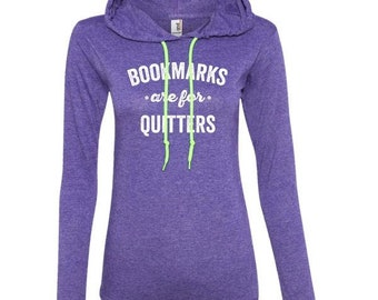 Book Nerd, Bookmarks Are For Quitters, Book Lover, Reader Shirts, Bookworm, Read Books, Reading Shirt, Geeky, Long Sleeve T-Shirt Hoodies