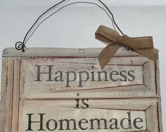 Happiness is Homemade tin shingle sign