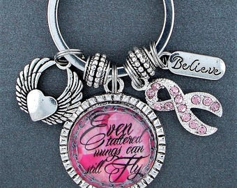 Even Tattered Wings Can Still Fly Breast Cancer Awareness Key Chain, Inspirational Quote,  Pink Ribbon, Encouragement Gift, Believe