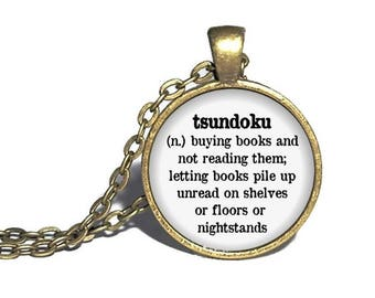 Tsundoku Definition Necklace, Book Buying Necklace, Reader Necklace, Reader Jewelry, Book Necklace, Reader Gift,  Librarian Necklace