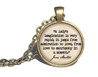 Pride and Prejudice, 'A lady's imagination is very rapid', Jane Austen Quote Jewelry, Elizabeth and Darcy, Bracelet Ring Keychain