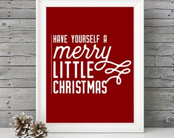 Have Yourself a Merry Little Christmas- RED- 11x14 Christmas Holiday Home Decor Poster- Christmas Decoration- PRINT ONLY