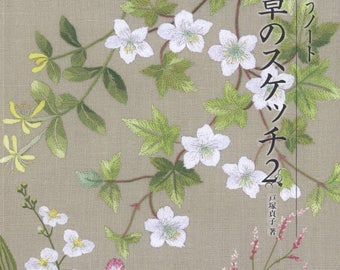 Wild flower and plant stitch | 2014 | Japanese embroidery book | Embroidery pattern | Botanical | Sadako Totsuka | Flower Embroidery | Ebook