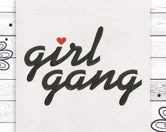 Girl gang Girl Power embroidery Feminist Discount 10% Machine embroidery design 4 sizes INSTANT DOWNLOAD EE5021