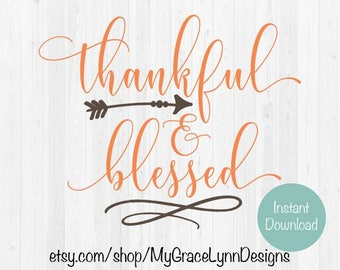 Thankful & Blessed - SVG Cut File