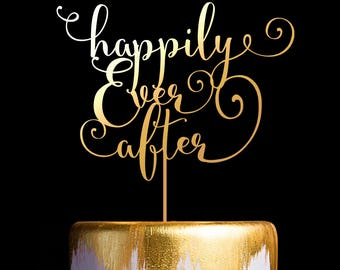 Happily Ever After Wedding Cake Topper, Wedding Anniversary Cake Topper