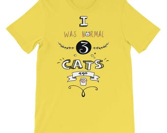 I was normal 3 cats ago funny t-shirt in several colors