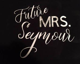 Custom Future Mrs. Vinyl Decal