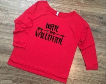 Red Wine Valentine Sweatshirt Valentine's Day