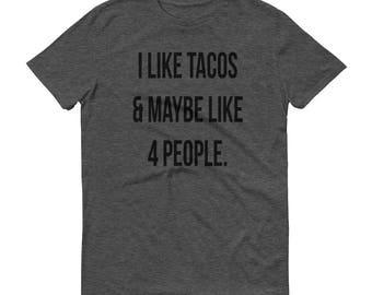 I Like Tacos