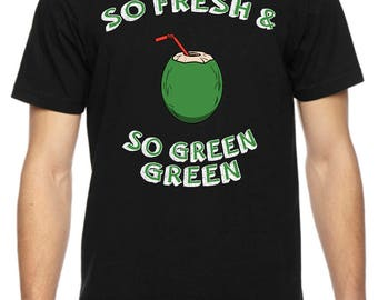 So Fresh & So Green Green  -American Apparel Tri-blend T-shirt