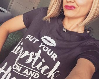 Lipstick and Hustle Tee