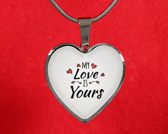 My Love is Yours- stainless steel-heart pendant necklace-personalized jewelry-customized gift-love jewelry-jewelry for her