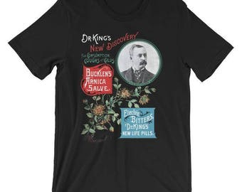Unisex | Dr. King's New Discovery  | Victorian Medical Advertising | T-Shirt | Patent Medicine | Bucklen's Arnica Salve | Electric Bitters