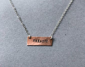 Breathe Stamped Necklace