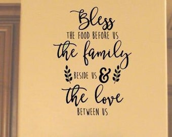 Bless the food before us the family beside us and the love between us vinyl lettering wall design sticker