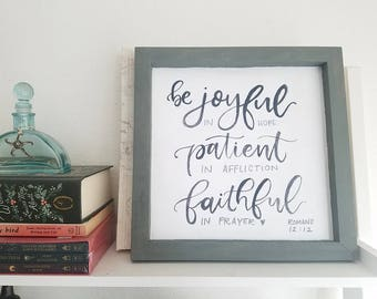 Wood Sign Romans 12:12 Be Joyful In Hope Patient In Affliction Faithful In Prayer  Hand Painted Rustic Home Decor Original Design