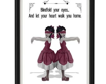 Quote Print - Text Print - Blindfold your eyes...and let your heart walk you home