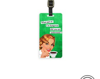 Luggage Tag Hangover Sassy Retro Woman Metal Luggage Tag Printed Personalized Custom Info On Back Single Tag
