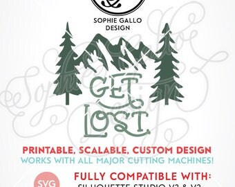 Get Lost Mountains SVG DXF PNG digital download files for Silhouette Cricut vector clipart graphics Vinyl Cutting Machines, Screen Printing