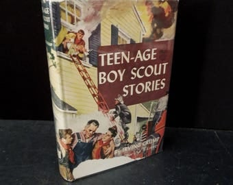 Teen Age Boy Scout Stories by Irving Crump - Vintage Book Youth - 1948 - Dust Jacket Hardcover