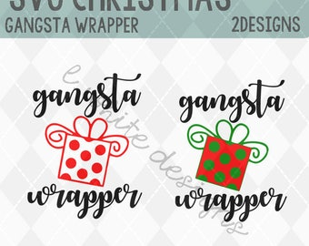 Gangsta Wrapper SVG, STUDIO, and PNG cuttable file