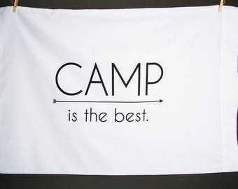 Camp is the Best Pillowcase