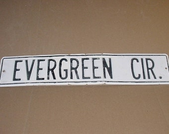 "Vintage White Washed Evergreen Cir. TIN Metal Road Sign Chippy Shabby Black Letters 30"" x 6"" Street Sign"