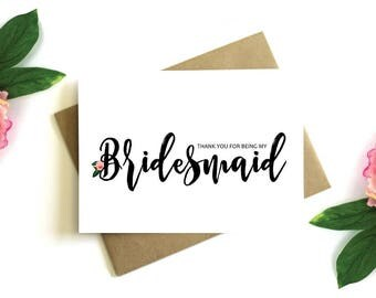 Thank You for Being My Bridesmaid -  Bridesmaid Card, Bridesmaid Thank You Card, Wedding Card, Thank You, Bridal Party, Thank You Bridesmaid