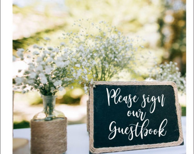 Guestbook Decal Wedding Decor Rustic Handwritten Vinyl Decal Please Sign our Guestbook Decal Only Barn Wedding DIY