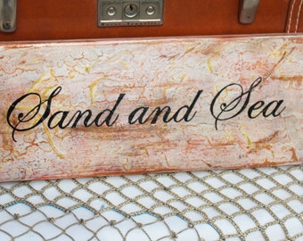 Sand and Sea Distressed Wood Sign Beachy  Hand Painted Summer Decor Farmhouse