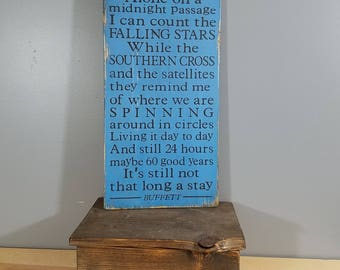 Jimmy Buffett quote -Cowboy in the Jungle - lyrics Rustic, Distressed, Hand Painted, Wooden Sign with palm trees