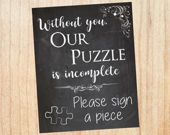 Wedding Puzzle Guestbook sign. PRINTABLE. wedding puzzle guest book sign. wedding chalkboard. puzzle is incomplete. please sign a piece.