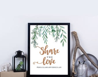 Botanical Wedding Share The Love Signs, Instagram Wedding Sign, Custom Wedding Sign, Wedding Hashtag Sign, Personalized Wedding - Delilah
