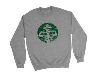 Starbucks Sweatshirt   Starbucks Shirt - Starbucks Strong - Starbuff Shirt - Coffee Shirt - I Love Coffee - Seattle Shirt