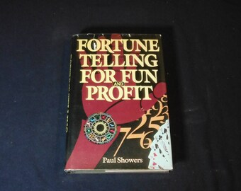 Fortune Telling For Fun and Profit by Paul Showers