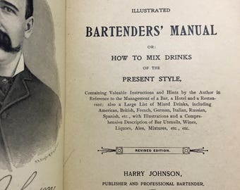 The New and Improved Illustrated Bartenders' Manual Or: How To Mix Drinks of the Present Style