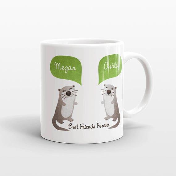 Best Friend Gift, Otter Mug, Personalized Best Friend Mug, Animal Best Friend Coffee Mug, Unique Friendship Gift Best Friend Birthday Gift