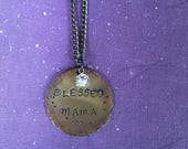 Blessed Mama necklace, hand stamped brass, brass stamped necklace, mother gift, Swarovski Crystal Jewelry, gift for mother