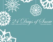 24 Days of Snow - Paper Snowflakes Advent Calendar - Downloadable Printable Holiday Snowflake Design Patterns Book