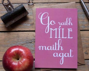 Go Raibh Míle Maith Agat card, as Gaeilge thank you very much card, Irish language cards, irish gaelic, ireland card, made in Ireland, G6