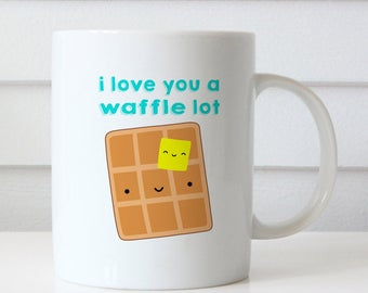 Funny Coffee Mug For Boyfriend Girlfriend Husband Wife Anniversary Birthday Gift I Love You Waffle Lot Pun Cute Gifts Mugs Cup Cups Her Him
