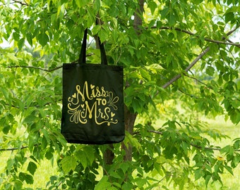 Miss to Mrs - bride market bag. Customize text color. Canvas tote bag.