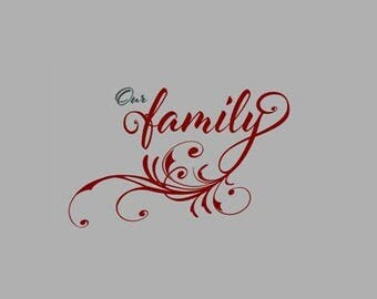 Our Family Vinyl Wall Decal, Vinyl letterin