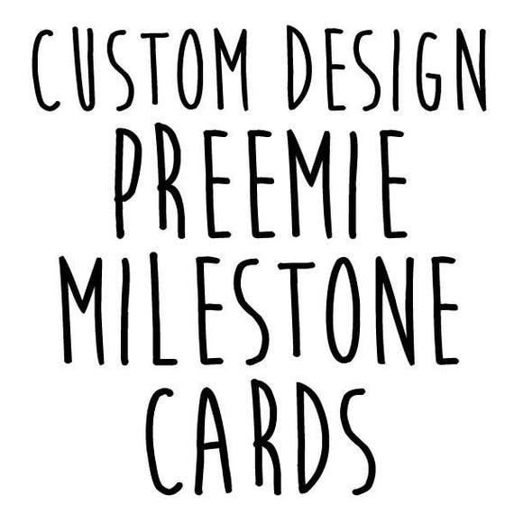 Preemie NICU Milestone Cards and a no touching sign -CUSTOM DESIGN