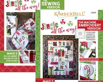 Jingle All The Way; Machine Embroidery or Sewing vesion; KD801 / KD715; KimberBell Embroidery, Applique, SVG; Quilt Pattern, Bench Pillow