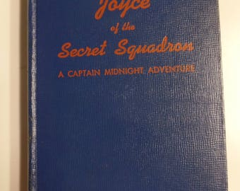 Joyce of the Secret Squadron : A Captain Midnight Adventure by R.R. Winterbotham Whitman Publications 1942 Vintage Hardcover Kids Book