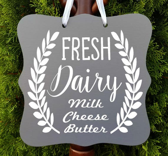 Fresh Dairy Sign, Farmhouse Sign, Milk Sign, Kitchen Decor, Farm Sign, Cafe Sign, Door Sign, Country Kitchen Sign, Store Sign, Wreath Sign