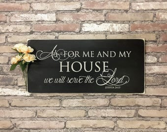 As for me and my house, we will serve the Lord. Joshua 24:15 - Hand painted, wood sign, perfect for your home! Custom Sign