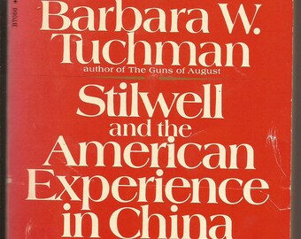 Bantam, Barbara W. Tuchman: Stilwell and the American Experience in China 1911-45 1972